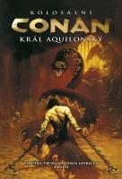 Kolosální Conan, král aquilonský