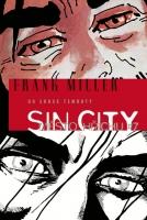 Sin City 7: Do srdce temnoty – vázaná